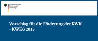 KWKG-Novelle 2015: Pläne des BMWi